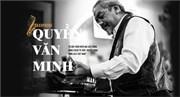 """Quyền Văn Minh: Huyền thoại của """"làng Jazz"""" Việt"""