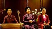 Âm nhạc cổ truyền: Bảo tồn và sinh tồn