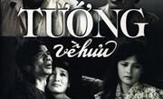 """""""Tướng về hưu"""": Truyện ngắn đặc sắc của nhà văn Nguyễn Huy Thiệp"""