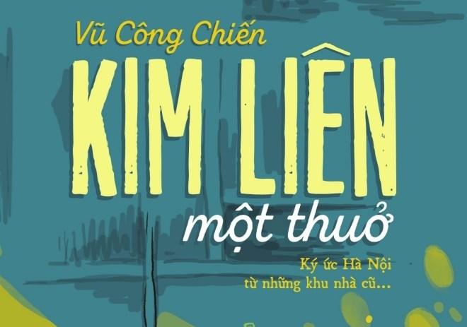 """""""Kim Liên một thuở"""": Ký ức của nhiều thế hệ người Hà Nội"""